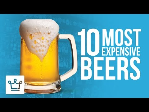 Top 10 Most Expensive Beers In The World