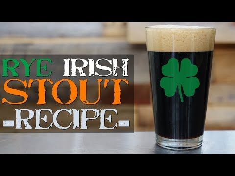 Ryed Irish Stout - St. Patrick's Homebrew Beer Recipe