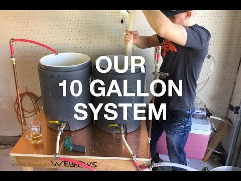 10 Gallon Homebrew System Overview!