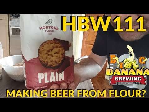 HBW111 - Making beer from flour?