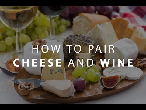 Wine and Cheese: learn the secrets of pairing wine and cheese