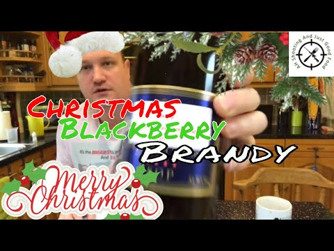Christmas Blackberry Brandy recipe. AHSAJGF