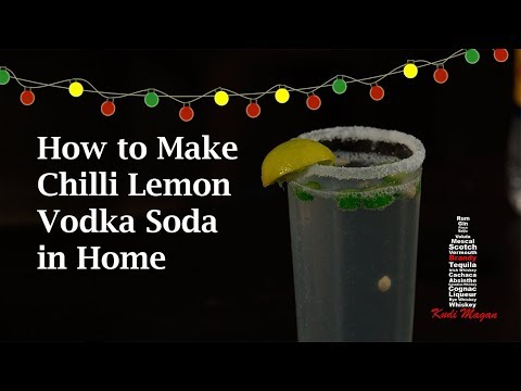 Chilli Lemon Vodka Cocktail Home made | Vodka Recipes [Summer Special]