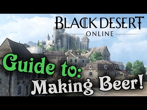 Black Desert Online | Making Beer Guide (Fast Version)