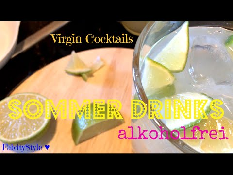 Quick Tipp ☼ Sommer Drinks ☼ Virgin Cocktails ♥  Fab4tyStyle