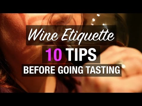 Wine etiquette: 10 tips before going tasting