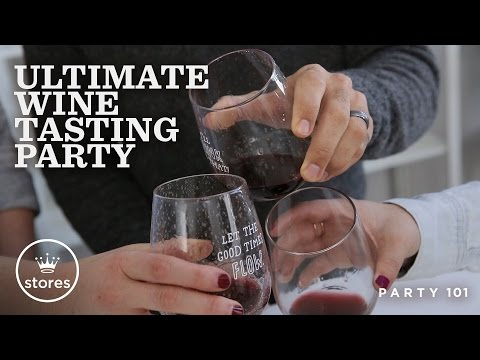 Ultimate Wine Tasting Party | Party 101